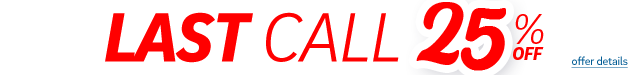 Last Call 25% Off - Click for Details