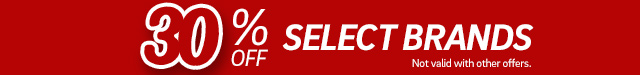 30% Off Selected Brands - Click for Details