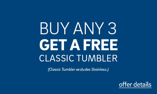Free Classic Tumbler For Dad with Purchase of 3 Products - Click for Offer Details