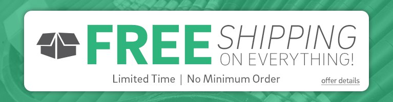 Free shipping on everything. Limited time, No minimum - Click for details