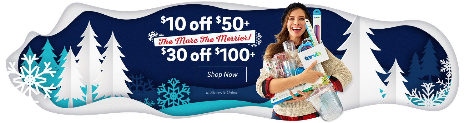 The More the Merrier - $10 of $50+ - $30 of $100+ - Click to shop now.