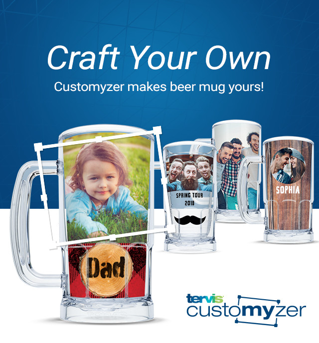 Craft Your Own. Customyzer makes beer mug yours!