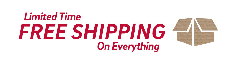 Limited Time - Free Shipping on Everything. Click for offer details.