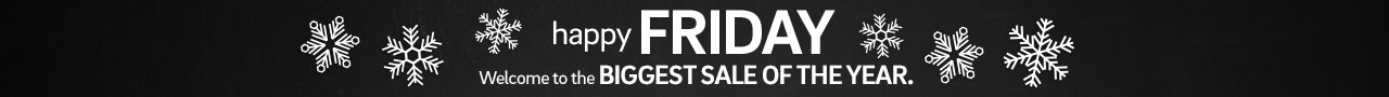 Happy Friday. Welcome to the biggest sale of the year. Save 25% plus Free Shipping on Everything.  Click for details.