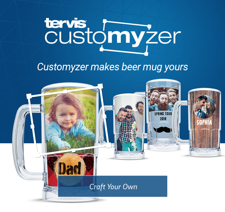 Tervis Customyzer makes beer mug yours. Click here to craft your own.