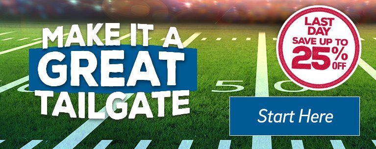 Make it a Great Tailgate - Start Here